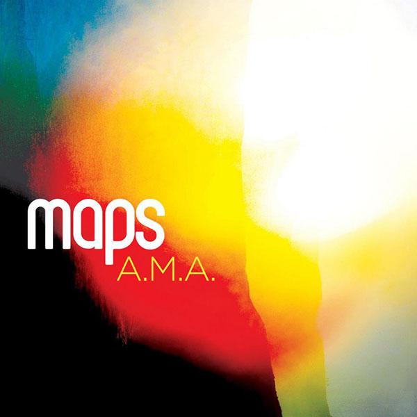 Maps - A.M.A.
