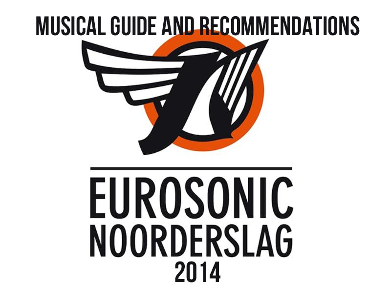 Eurosonic Noorderslag 2014 - NBHAP Recommendations & musical guide
