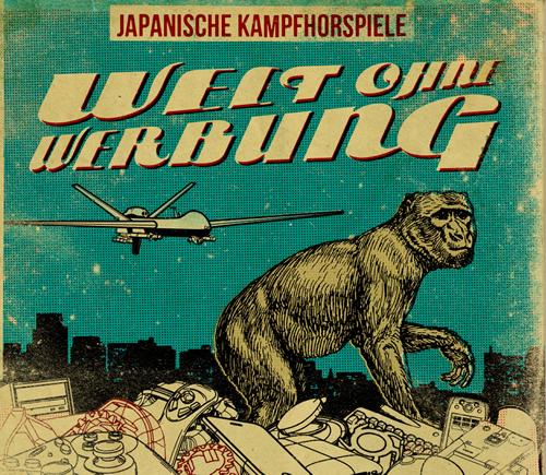 Japanische Kampfhörspiele - Welt ohne Werbung