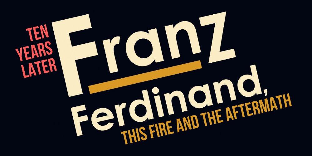 Franz Ferdinand - Ten Years Later