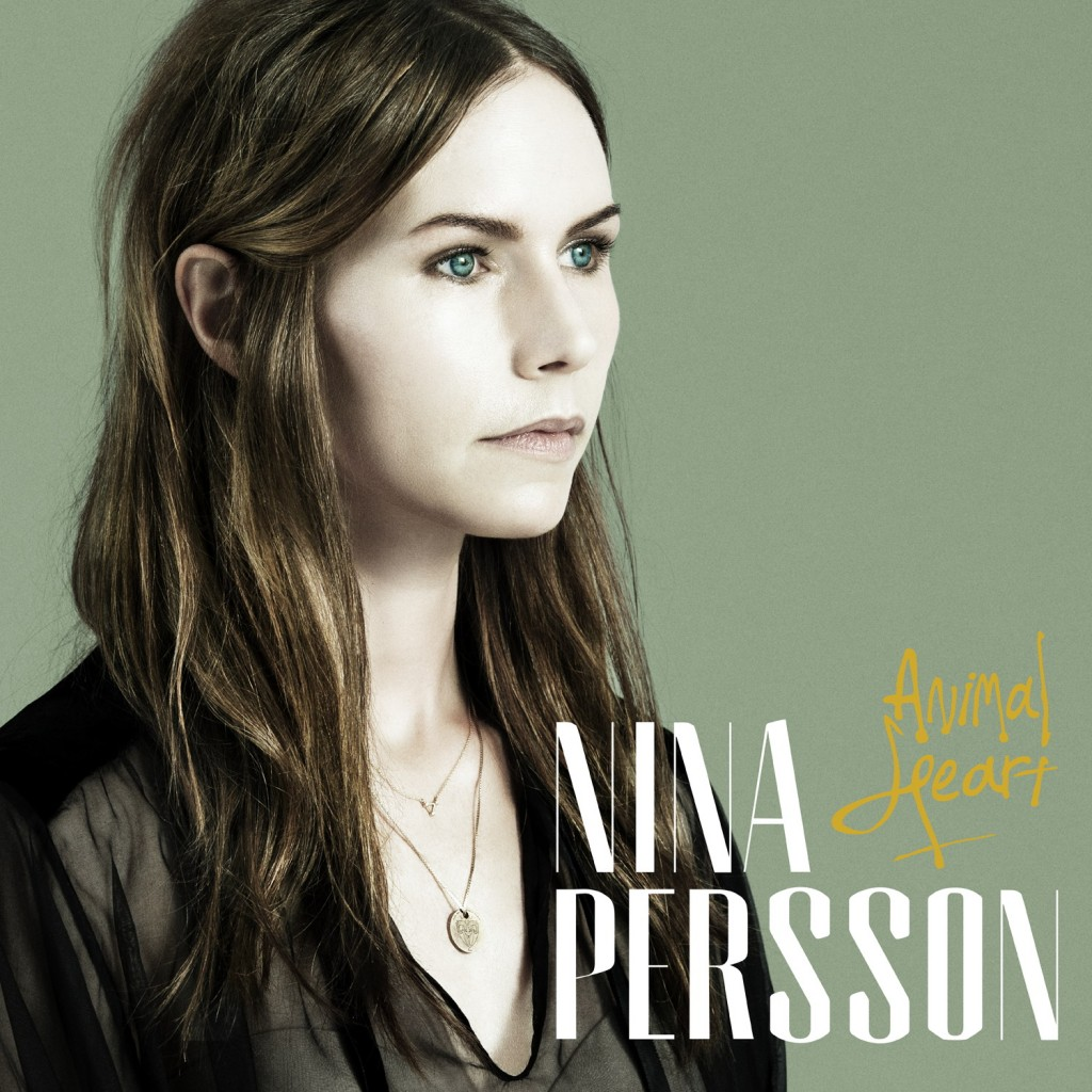 Nina Persson - 'Animal Heart'  - Cover- 2014