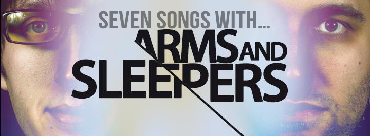 Seven Song With Arms And Sleepers