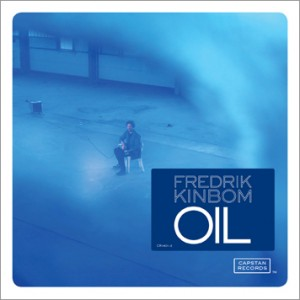Fredrik Kinbom - Oil - ALbum Cover 2014