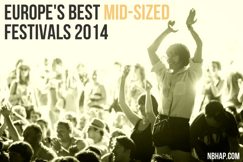 Europe's Best Mid-Sized Festivals 2014