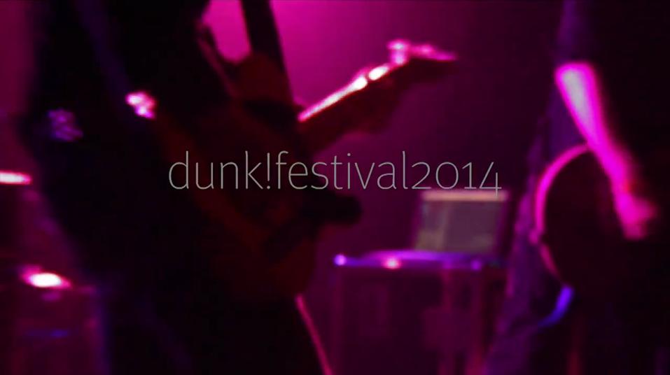 DUNK festvial 2014