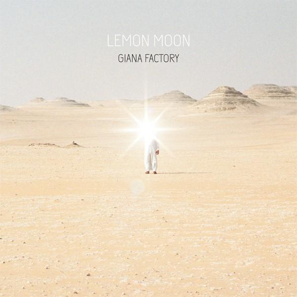 Giana Factory - 'Lemon Moon' - Cover- 2014