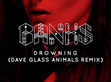 Banks - Drowing - Glass Animals Remix