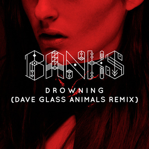 Banks - Drowing - Glass Animals Remix