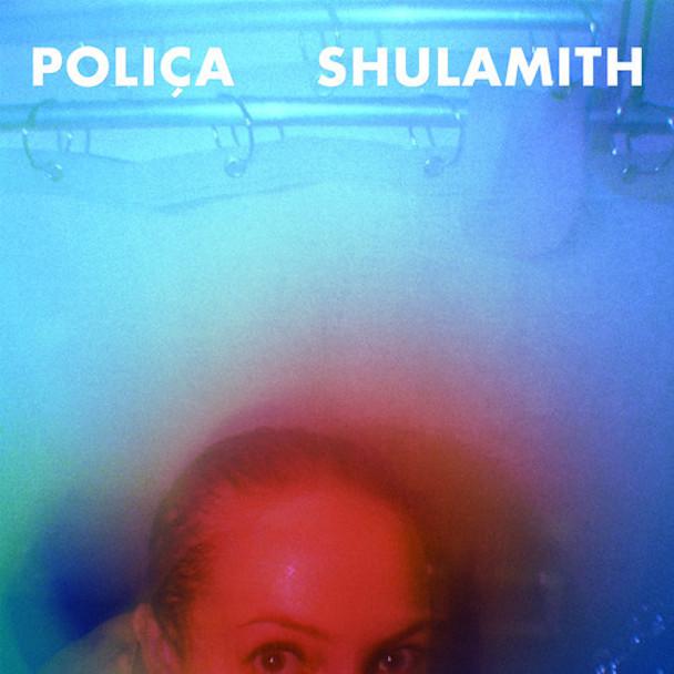 Poliça - Shulamith - Reissue Cover 2014