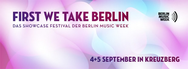 First We Take Berlin 2014