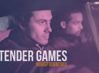 Tender Games - NBHAP Guestmix