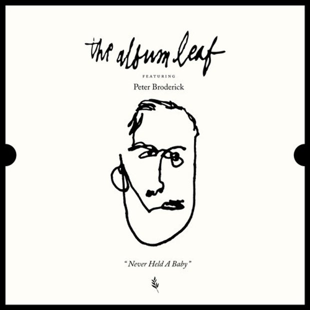 The Album Leaf - Never Had A Baby