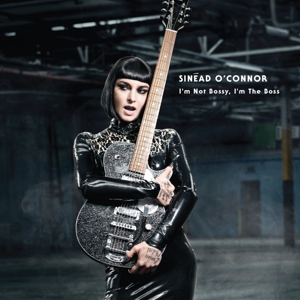 Review Sinead O Connor I M Not Bossy I M The Boss Nbhap