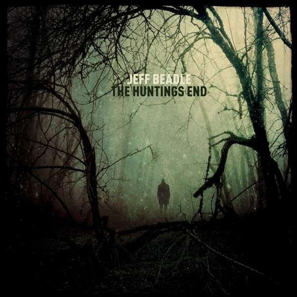 Jeff Beadle - 'The Huntings End' - Cover- 2013