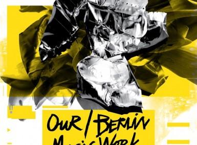 Our/Berlin Music Week 2014