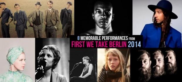 First We Take Berlin 2014 - Memorable Performances