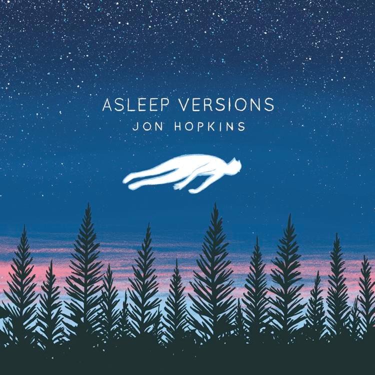 Jon Hopkins - Asleep Versions - EP