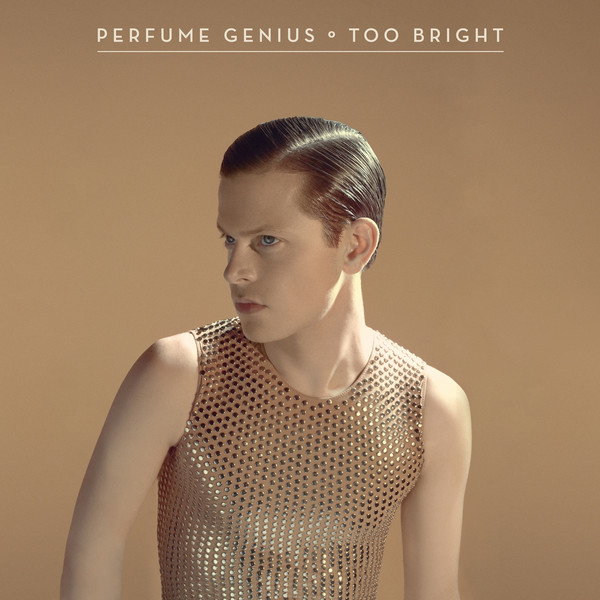Perfume Genius - 'Too Bright'