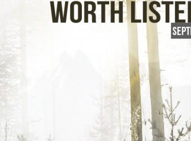 Worth-Listening-Playlist-_-September-2014