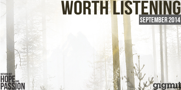 Worth-Listening-Playlist-_-September-2014