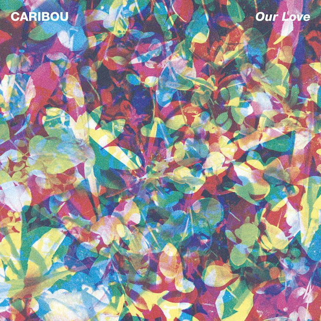 Caribou - Our Love