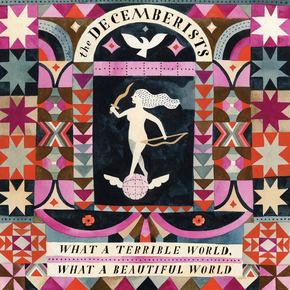 The Decemberists - What A Terrible World