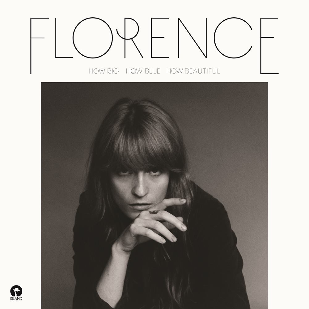 Florence - How Big How Blue How Beautiful
