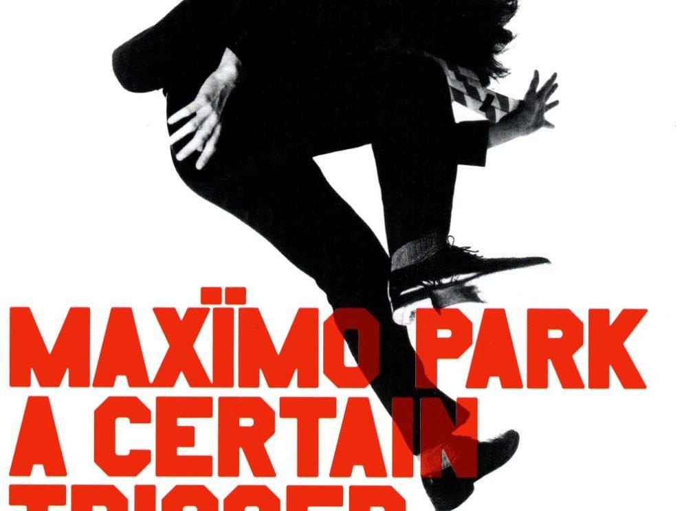 Maximo Park - A Certain Trigger - Artwork