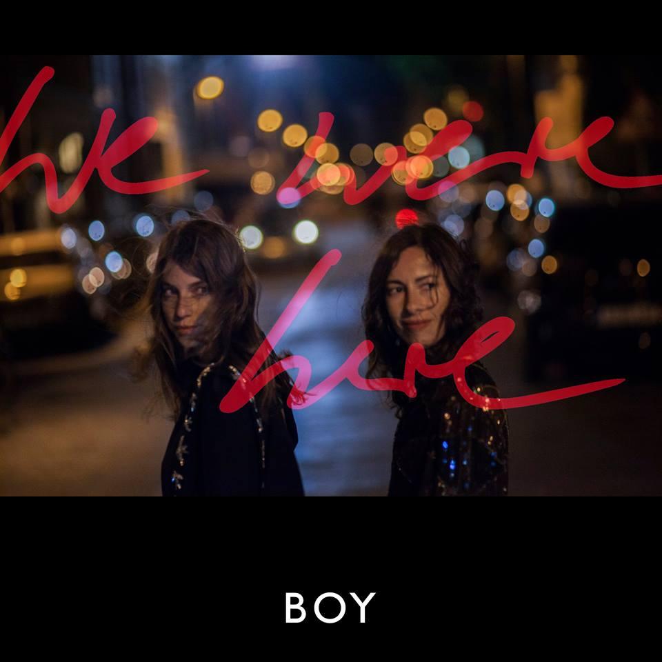 Boy - We Were Here - Artwork