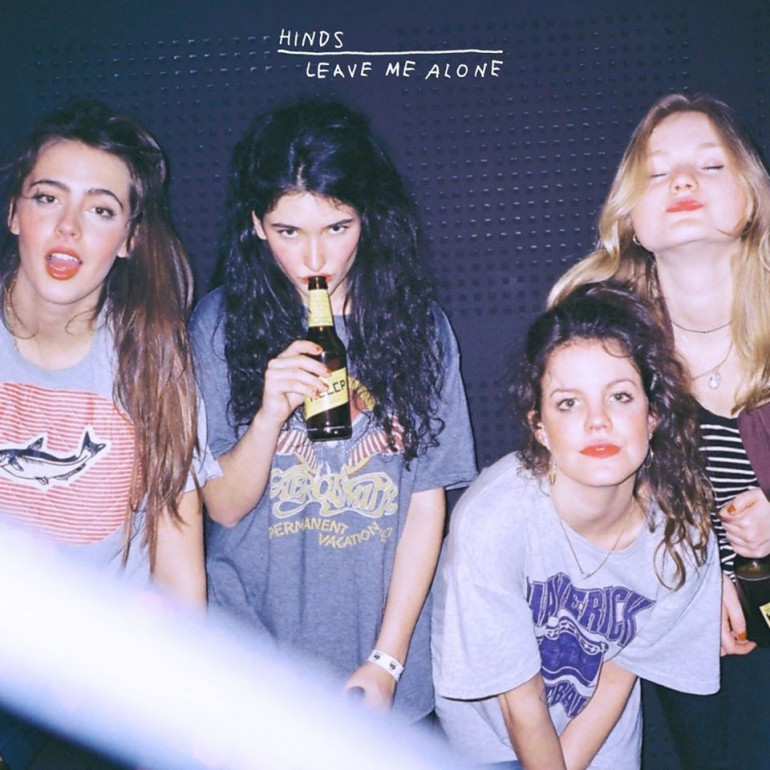 Hinds - Leave Me Alone- Artwork