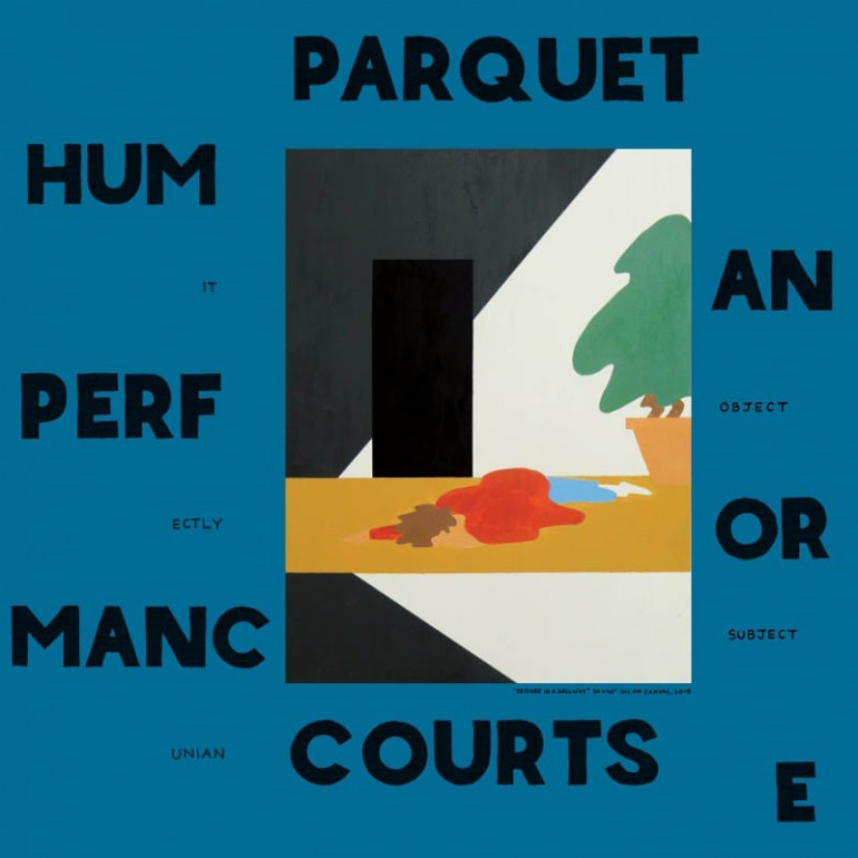 Parquet Courts - Human Performance - Artwork