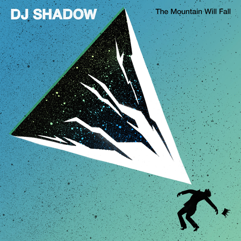 DJ Shadow The Mountain Will Fall