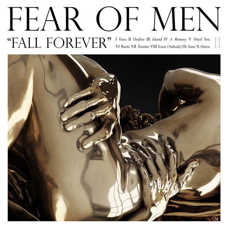 Fear Of Men Fall Forever
