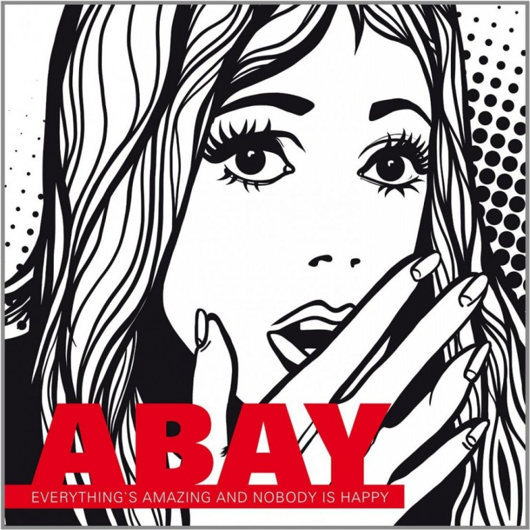 abay-everythings-amazing-and-nobody-is-happy