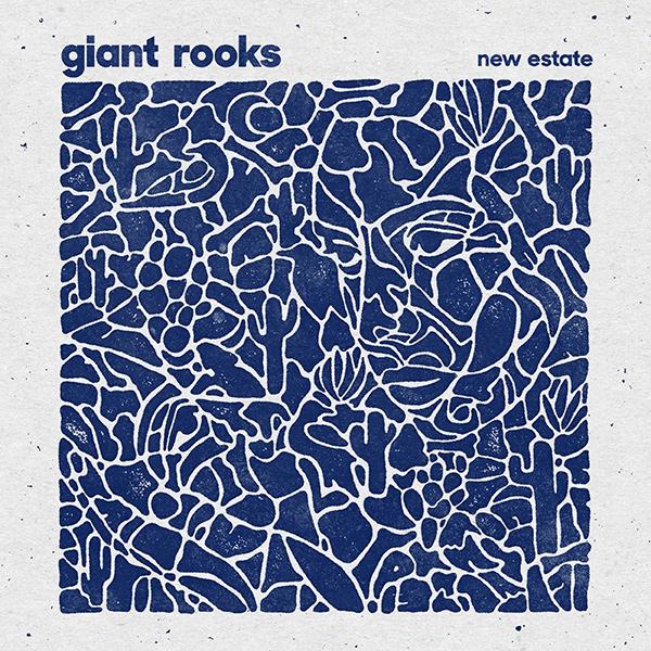 Giant Rooks - New Estate - Artwork